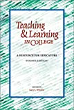 Teaching and Learning in College, , 0940017318