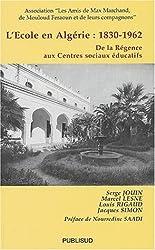 L'ecole en Algérie 1830-1962