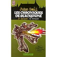 CHRONIQUES DE BLACKSTONE T03 : LE BRIQUET