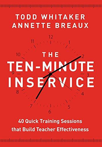 Teacher Monkey - Ten-Minute Inservice 40 Quick Training Sessions That Build Teacher Effectiveness