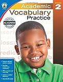 Academic Vocabulary Practice, Grade 2, , 1483811190