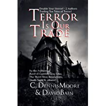 Terror Is Our Trade (Green River Crime & Horror/Angel Hill)