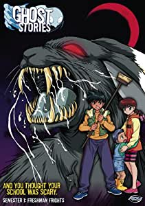 Ghost Stories, Vol. 1: Freshman Frights