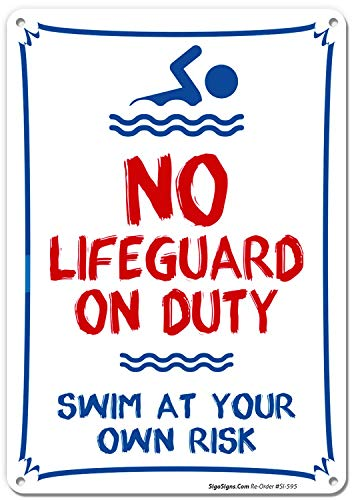 Pool Sign - No Lifeguard On Duty Swim at Your Own Risk Sign 14 x 10 Red, Blue on White Rust Free Aluminum Sign