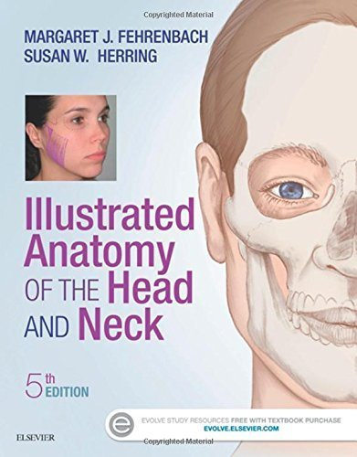 Illustrated Anatomy of the Head and Neck, 5e (.Net Developers Series) by Margaret J. Fehrenbach RDH MS (2016-01-19)
