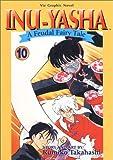 Inu-Yasha: A Feudal Fairy Tale, Volume 10