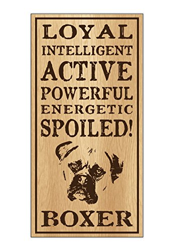 Wood Dog Breed Personality Sign - Spoiled Boxer - Home, Office, Décor, Decoration, Gifts