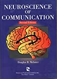 Neuroscience of Communication, 2nd Edition (Singular Textbook Series)