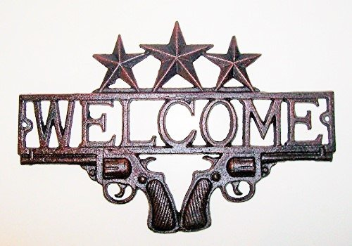Aunt Chris' Products - Heavy Cast Iron - Welcome Sign - With 2 Guns At The Base - 3 Stars At The Top - With Word