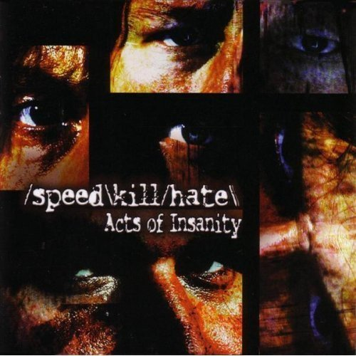 Acts of Insanity (Music Speed Metal)