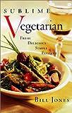 The Sublime Vegetarian, Bill Jones, 1550547410