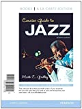 Concise Guide to Jazz, Books a la Carte Plus MySearchLab with eText -- Access Card Package (7th Edition) 7th edition by Gridley, Mark C. (2013) Loose Leaf