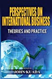 img - for PERSPECTIVES ON INTERNATIONAL BUSINESS: Theories and Practice book / textbook / text book