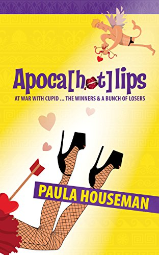 Apoca[hot]lips (Ruth Roth Series Book 2) by [Houseman, Paula]