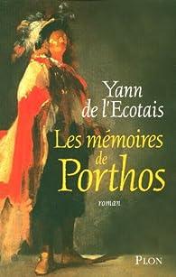 Les mémoires de Porthos par Yann de L'Écotais
