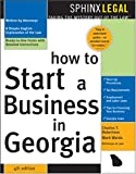 How to Start a Business in Georgia, Charles T. Robertson and Edward Haman, 1572484934