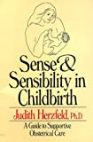 Sense and Sensibility in Childbirth, Judith Herzfeld, 0393303810