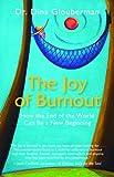 The Joy of Burnout, Dina Glouberman, 1930722206