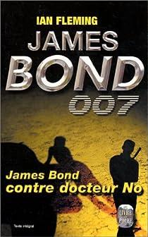James Bond 007, tome 6 : James Bond contre Dr No par Fleming