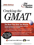 Cracking the GMAT with Sample Tests, 2003 Edition, Geoff Martz, 0375762507
