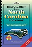 Best of the Best from North Carolina Cookbook: Selected Recipes from North Carolina's Favorite Cookbooks (Best of the Best State Cookbook)