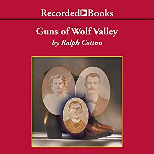 Guns of Wolf Valley Audiobook