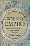 The Web of Empire, Alison Games, 0199733384