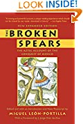 #7: The Broken Spears:   The Aztec Account of the Conquest of Mexico