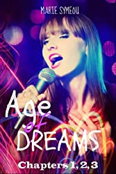 Age of Dreams: (Sample: Chapters 1,2,3)