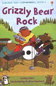By Lesley Sims Grizzly Bear Rock (Usborne…