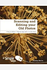 Scanning &Editing your Old Photos in Simple Steps Paperback