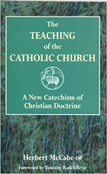 Book The Teaching of the Catholic Church: A New Catechism of Christian Doctrine