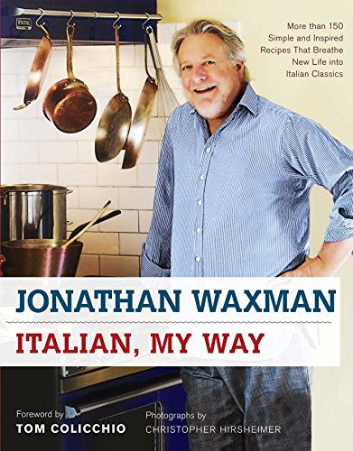 Italian, My Way: More Than 150 Simple and Inspired Recipes That Breathe New Life into Italian - Chicago New In Mall