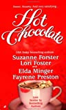 Hot Chocolate, Suzanne Forster and Lori Foster, 0515124524