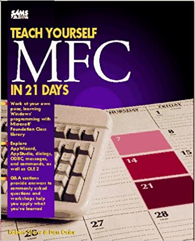 Microsoft Foundation Class Library 2.5 Developer's Guide (Teach Yourself in 21 Days)