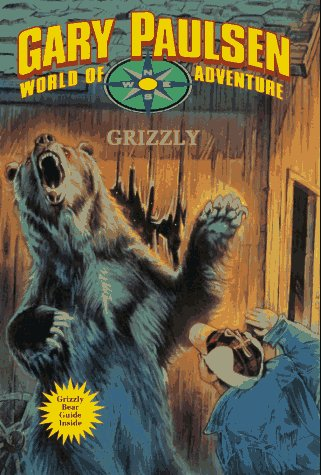(GRIZZLY (Gary Paulsen World of Adventure))