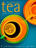Tea and Infusions, Jane Pettigrew, 1858687799