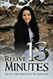 Relive: 13 Minutes