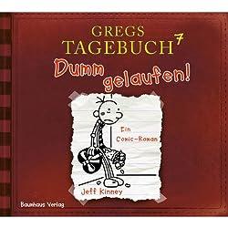 Dumm gelaufen! (Gregs Tagebuch 7)