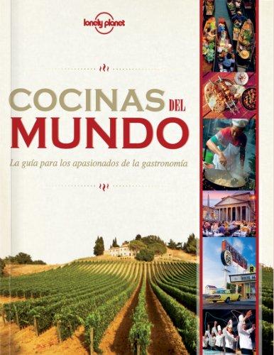 Cocinas del Mundo (Spanish Edition) [Lonely Planet Food] (Tapa Dura)