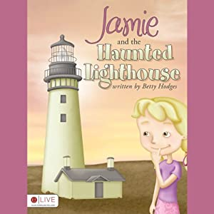 Jamie and the Haunted Lighthouse Audiobook