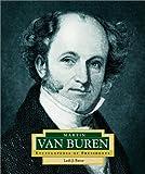 Martin Van Buren, Lesli J. Favor, 051622770X