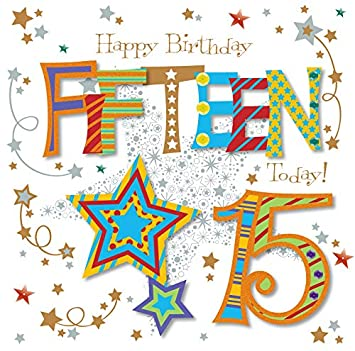 Fifteen Today 15th Birthday Greeting Card By Talking Pictures