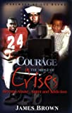 Courage in the Midst of Crises, James Brown, 0977727807