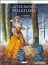 Les Chemins de Malefosse, tome 9 : La plume de fer par Bardet