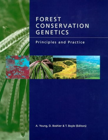 Forest Conservation Genetics: Principles and Practice Book and CD-ROM