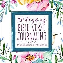 100 Days of Bible Verse Journaling: A Scripture Memory & Keepsake Notebook for Women