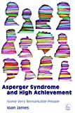 img - for Asperger's Syndrome and High Achievement: Some Very Remarkable People book / textbook / text book
