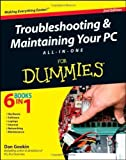 img - for Troubleshooting and Maintaining Your PC All-in-One For Dummies by Dan Gookin (Jun 28 2011) book / textbook / text book