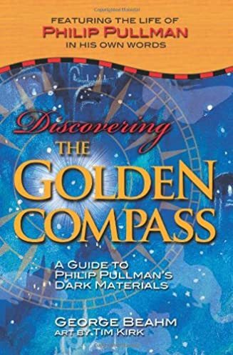 discovering the golden compass a guide to philip pullman s dark rh amazon com golden compass guide golden compass parents guide